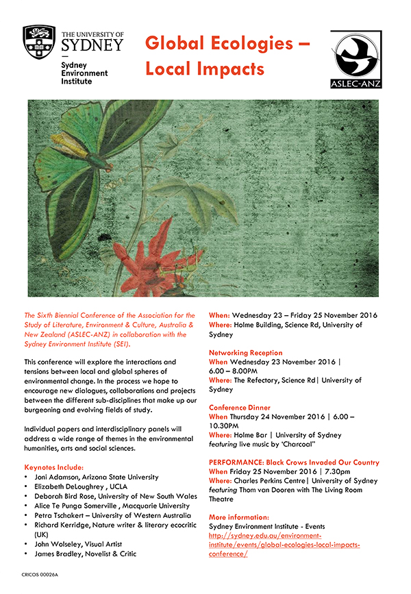 Forthcoming Conference: Global Ecologies - Local Impacts